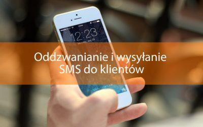 Oddzwanianie i wysyłanie SMS do klientów